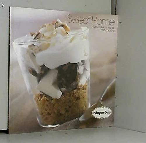 SWEET HOME - HAAGEN DAZS INSPIRE TRISH DESEINE.