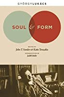 Soul and Form (Columbia Themes in Philosophy, Social Criticism, and the Art)