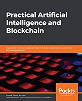 Hands-On Artificial Intelligence for Blockchain Front Cover