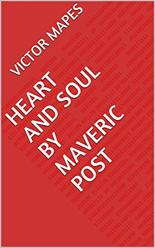 Heart and Soul by Maveric Post (English Edition)