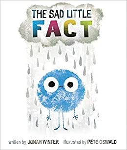 The Sad Little Fact by [Jonah Winter, Pete Oswald]