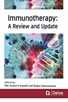 Immunotherapy: A Review and Update