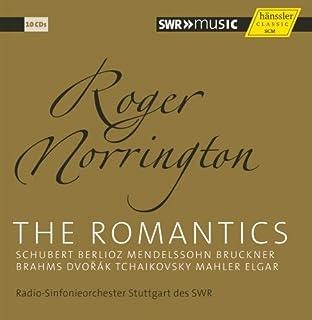 サー・ロジャー・ノリントン ~ ザ・ロマンティックス (The Romantics ~ Schubert Berlioz Mendelssohn Bruckner Brahms Dvorak Tchaikovsky Mahler Elger / Roger Norrington , Radio-Sinfonieorchester Stuttgart des SWR) (10CD Box) [輸入盤]