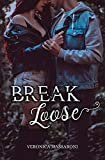 Break Loose (Break Loose Series Vol. 1)