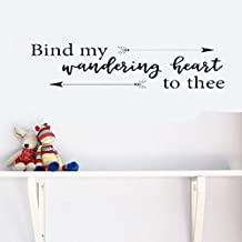Kakaquote Bible Quotes Wall Stickers Bind My Wandering Heart to Thee for Bedroom Home Décor