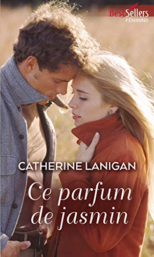Ce parfum de jasmin (Best-Sellers féminins) (French Edition)