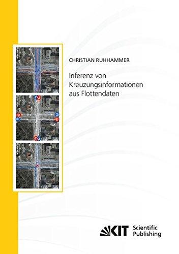 Inferenz von Kreuzungsinformationen aus Flottendaten (Schriftenreihe / Institut für Mess- und Regelungstechnik, Karlsruher Institut für Technologie)