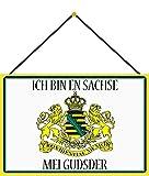 Cartel de chapa con texto en alemán 'Ich Bin en Sachse MEI gudser', 20 x 30 cm, con cordón