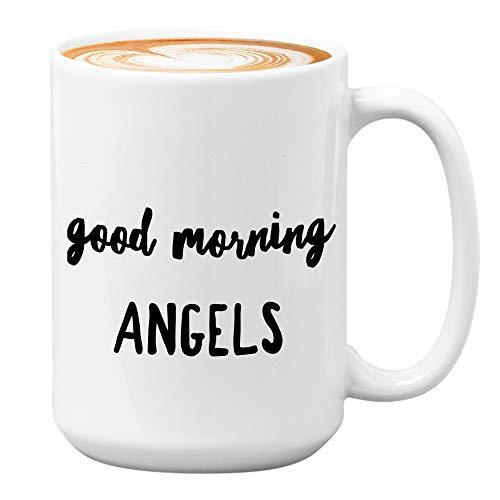 Taza de caf con diseo de pelcula de comedia de 15 onzas  Good Morning Angels  Quotes American TV Series Comedy Action Lovers Fan Mother Father Brother Sister Son Daughter