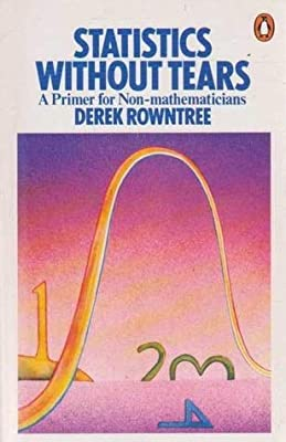 Statistics without tears: a primer for non-mathematicians