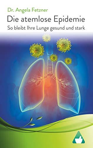 Die atemlose Epidemie: So bleibt Ihre Lunge gesund und stark