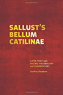 Sallust's Bellum Catilinae: Latin Text with Facing Vocabulary and Commentary