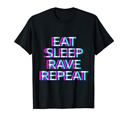 EAT SLEEP RAVE REPEAT T-Shirt Raver Tshirt Festival Outfit