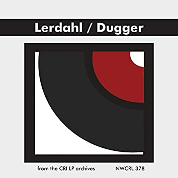 Music of Fred Lerdahl & Edwin Dugger