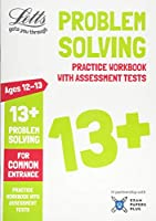 Letts 13+ Problem Solving - Practice Workbook with Assessment Tests: For Common Entrance (Letts Common Entrance Success)