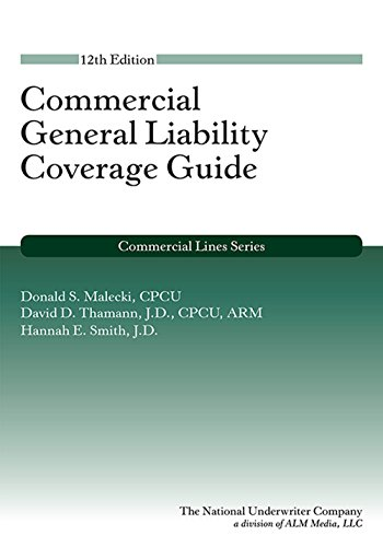 Commercial General Liability 12th edition