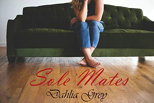 Sole Mates- An Erotic Tickling Short Story: A Ticklish Affair of the Heart (English Edition)