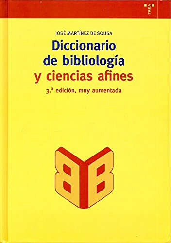 Diccionario de bibliología y ciencias afines: 100 (