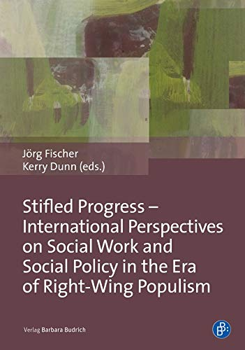 Stifled Progress: Social Work and Social Policy in the Era of Right-Wing Populism