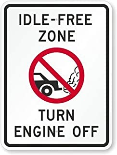 BIN SHANG Idle-Free Zone, Turn Off Engine, High Intensity Grade Reflective Sign, 80 mil Aluminum, 8