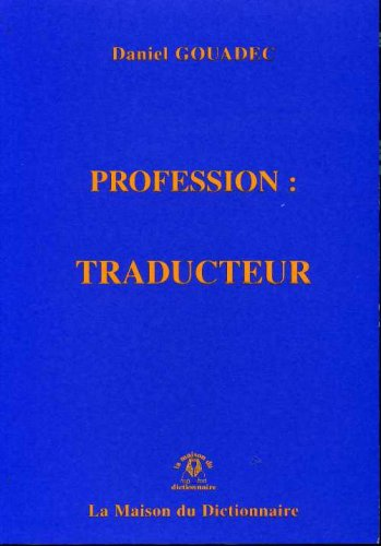Profession : Traducteur PDF Books