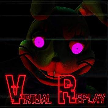 Virtual Replay (feat. KaoKraft, AjArts, AMicrowaveyBoi, HalaCG & BSP)