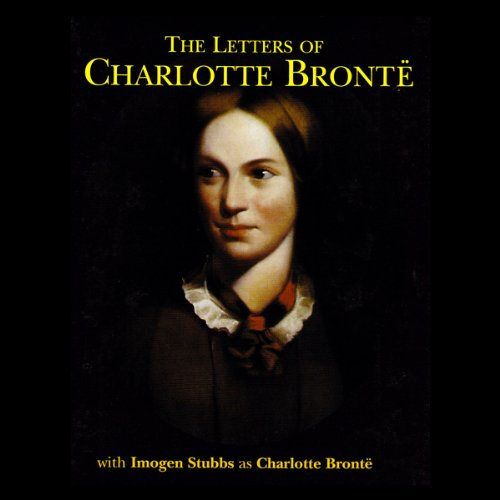 The Letters of Charlotte Bronte audiobook cover art