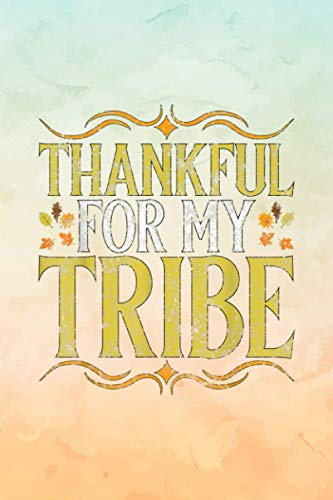 Recipe Journal Simple Notebook - Thankful For My Tribe Quote Fall Family Thanksgiving