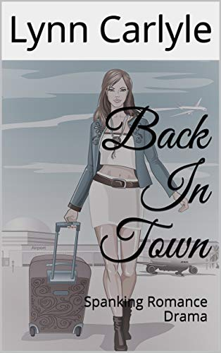 Back In Town: Spanking Romance Drama (English Edition)