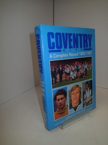 Coventry City: A Complete Record, 1883-1991
