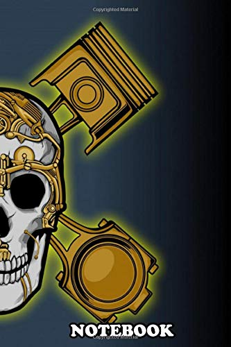 """Notebook: Combine Skull With Steampunk Design , Journal for Writing, College Ruled Size 6"""" x 9"""", 110 Pages"""