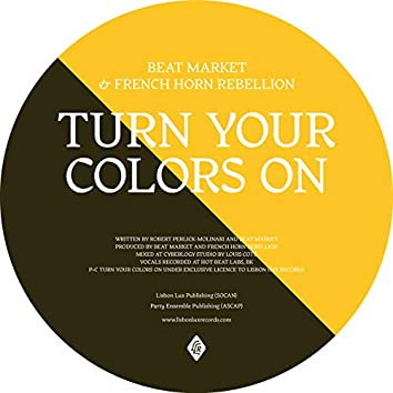 Turn Your Colors On