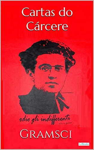 CARTAS DO CÁRCERE - Gramsci