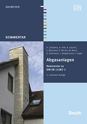 Abgasanlagen: Kommentar zu DIN EN 15287-1 (Beuth Kommentar)