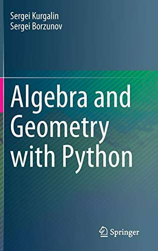 Algebra and Geometry with Python Front Cover