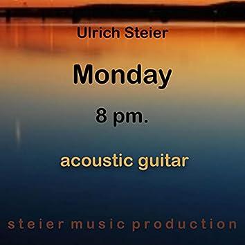 Monday 8 Pm. (Acoustic Guitar Version)
