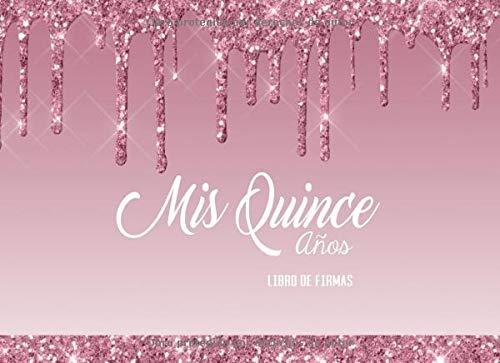 Mis Quince Años Libro de Firmas: Libro de Quinceanera con 130 Páginas y Registro de Regalos, Goteo De Chocolate en Rosa