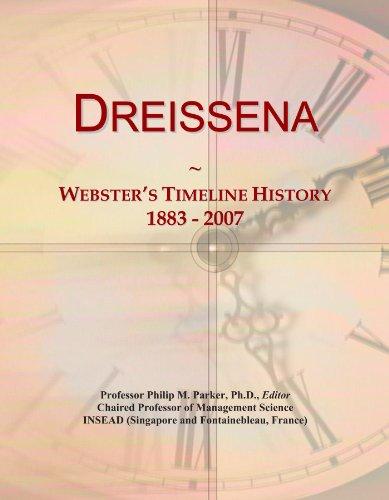 Dreissena: Webster's Timeline History, 1883 - 2007