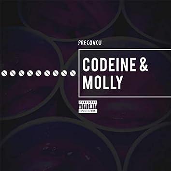 Codeine & Molly
