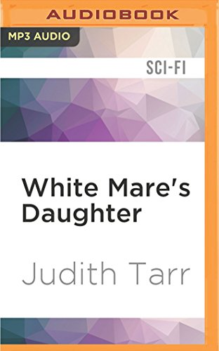 White Mare's Daughter (The Epona Sequence)