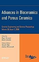Advances in Bioceramics and Porous Ceramics (Ceramic Engineering and Science Proceedings)