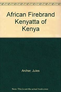 African Firebrand; Kenyatta Of Kenya 0671320610 Book Cover