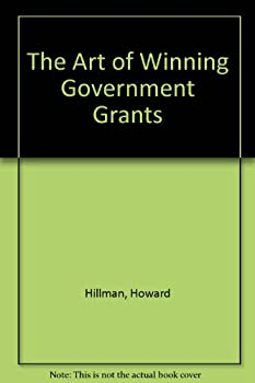 The Art of Winning Government Grants 0814907849 Book Cover