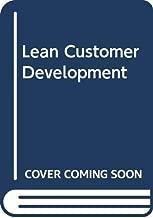 Lean Customer Development (Vietnamese Edition)