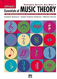 [(Alfred's Essentials of Music Theory, Bk 1: Teacher's Activity Kit)] [Author: Karen Surmani] published on (April, 2000)