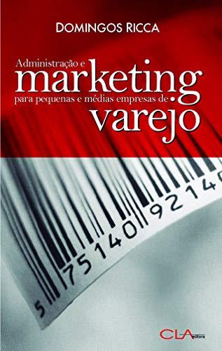 Administração e marketing para pequenas e médias empresas de varejo