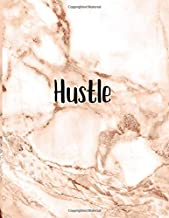Hustle: Inspirational Quote Notebook - Pink Marble Rose Gold | Cute gift for Women and Girls | 8.5 x 11 - 150 Page College-ruled Journal, Lined Notebook, Diary, Composition Book.