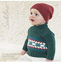The Eleventh Little Sublime Hand Knit Book 663