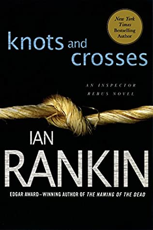 Knots and Crosses (Inspector Rebus, book 1) by Ian Rankin
