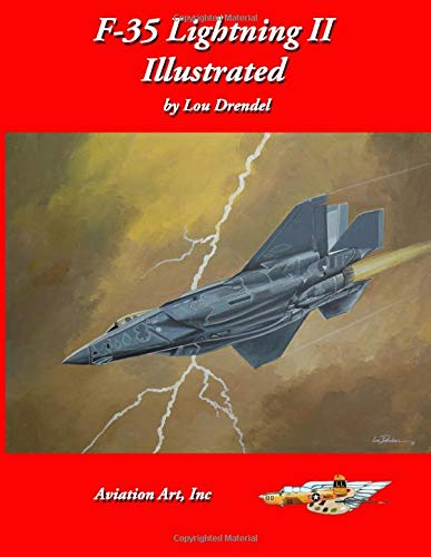 F-35 Lightning II Illustrated (The Illustrated Series of Military Aircraft)
